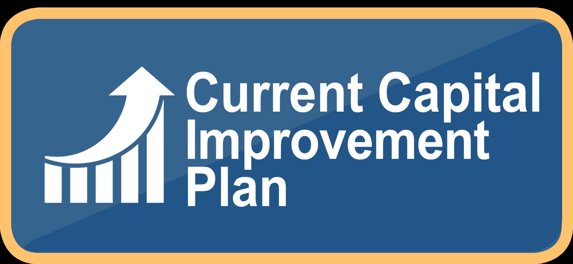 Current Capital Improvement Plan