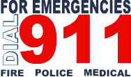 For Emergencies, Dial 911