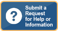 Submit a Request for Help or Information