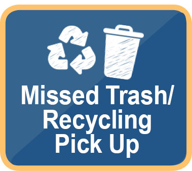 Missed Trash or Recycling Pick Up