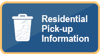 Residential Pick-up Information